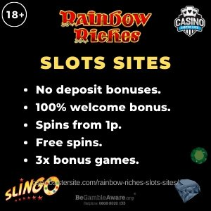 "Banner image of the Rainbow Riche slots sites review showing the game's logo and the text:""Rainbow Riches slots sites - No deposit bonuses, 100% welcome bonus, spins from 1p, free spins and 3x bonus games."""