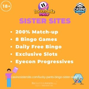 Banner image of the Lucky Pants Bingo sister sites showing the casino's logo and the text 'Sister Sites'. Below the text reads: 200% match-up, 8 bingo games, daily free bingo, exclusive slots, eyecon progressives.