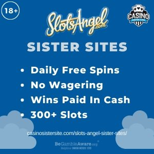 Banner image of the Slots Angel sister sites review showing the casino's logo and the text 'Sister Sites'. Below the text reads: daily free spins, no wagering, wins paid in cash and 300+ slots.