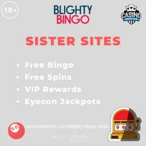 Banner image of the Blighty Bingo sister sites review showing the casino's logo and the text 'Sister Sites'. Below the text reads: Free bingo, free spins, VIP rewards and Eyecon Jackpots.