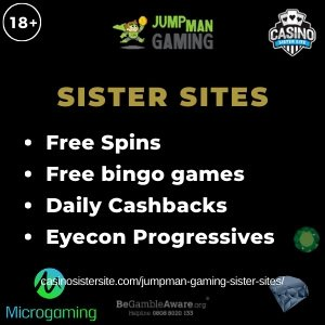 Banner image of the Jumpman Gaming Sister Sites showing the casino's logo and the text 'Sister Sites'. Below the text reads: free spins, free bingo games, daily cashbacks, eyecon progressives.