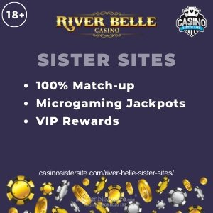Banner image of the River Belle sister sites review showing the casino's logo and the text 'Sister Sites'. Below the text reads: 100% welcome bonus, Microgmaing jackpot, VIP Rewards.