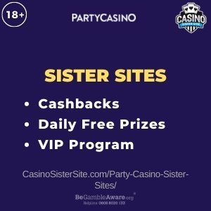 Party Casino sister sites - Win daily free prizes and cashbacks. 1
