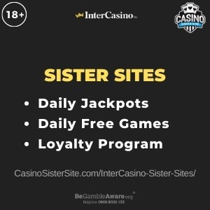 InterCasino sister sites - Play daily free games & jackpots. 1